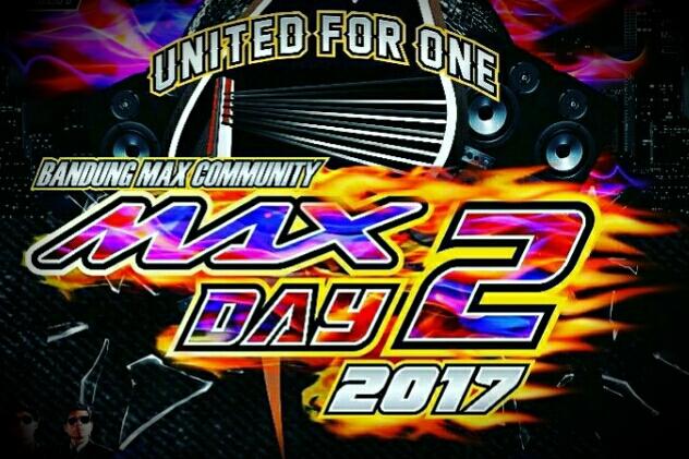 BANDUNG MAX DAY 2 – 2017