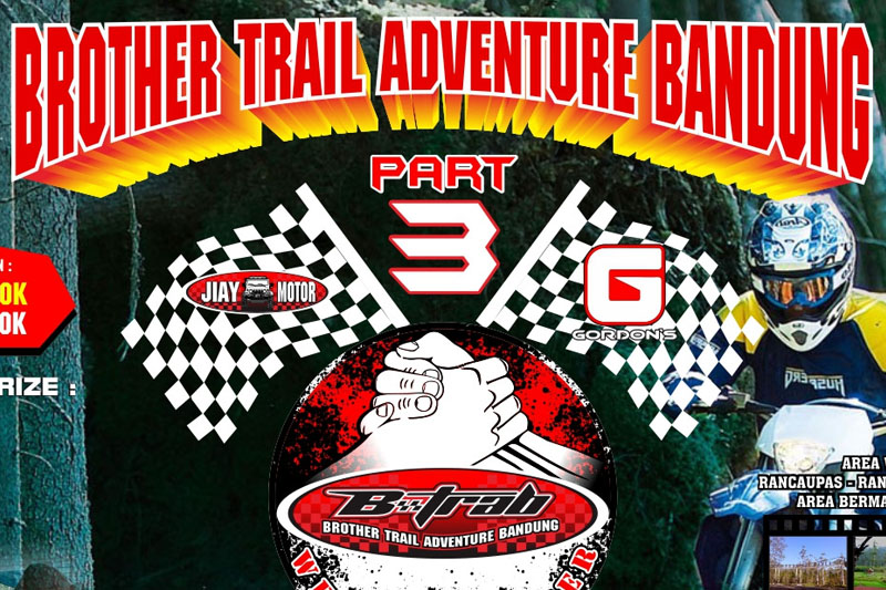 BROTHER TRAIL ADVENTURE BANDUNG