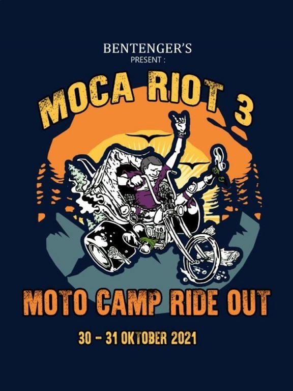 Moca Riot 3 Moto Camp Ride Out 30-31 Oct 2021